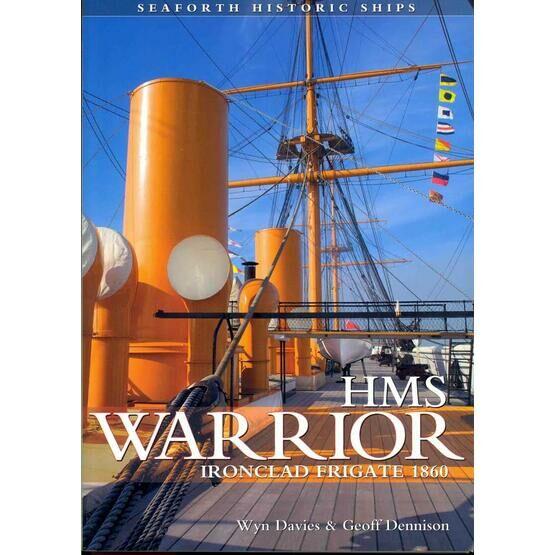 HMS Warrior - Ironclad Frigate 1860