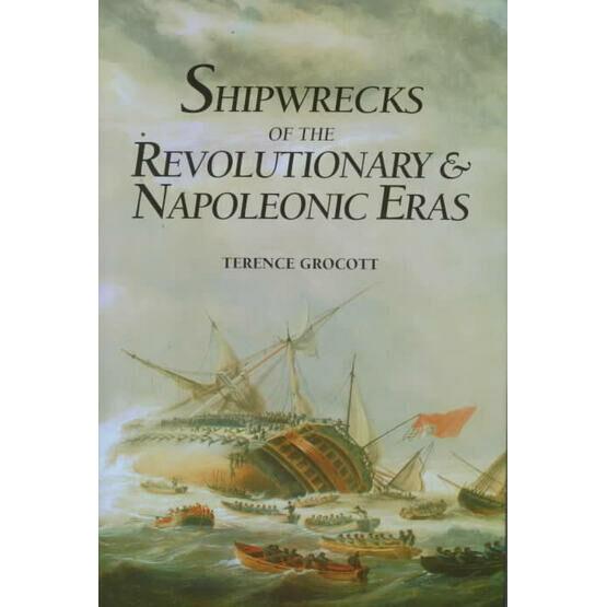 Shipwrecks of the Revolutionary & Napoleonic Eras