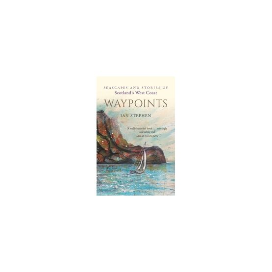 Waypoints (Ian Stephen)