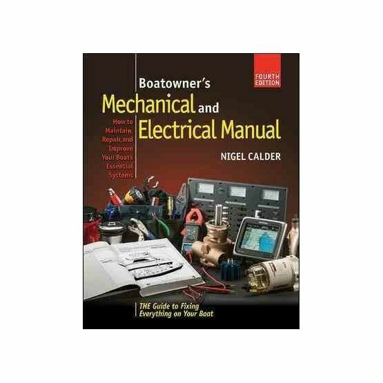 Boat Owners, Mechanical & Electrical Manual - Nigel Calder