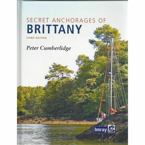 Secret Anchorages Of Brittany Third Edition