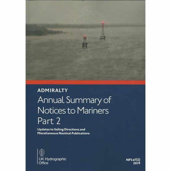 NP247(2) Admiralty Annual Summary of Notices to Mariners Part 2