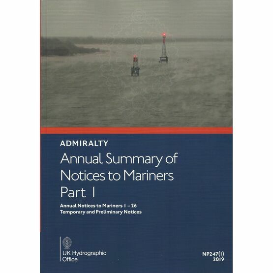 Admiralty NP247(1) Annual Summary of Notices to Mariners Part 1