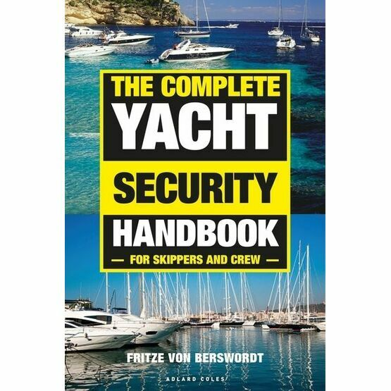 The Complete Yacht Security Handbook