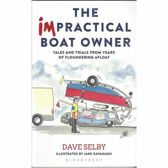 The Impractical Boat Owner by Dave Selby