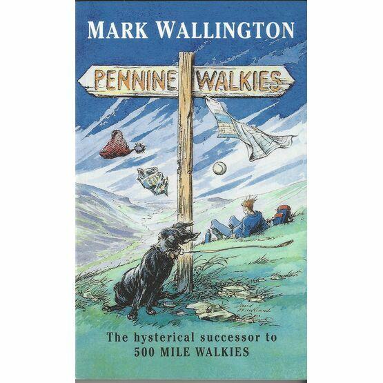 Pennine Walkies by Mark Wallington