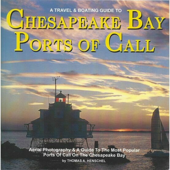 Chesapeake Bay Ports of Call