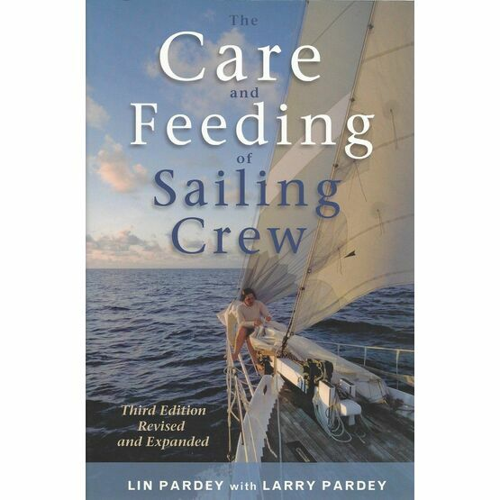 The Care and Feeding of Sailing Crew, 3rd Edition