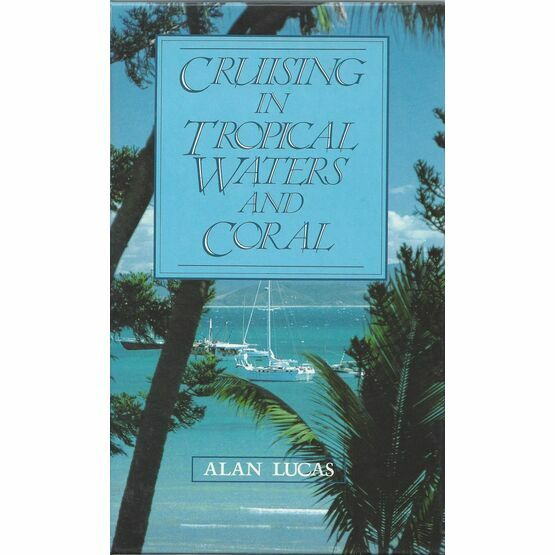 Cruising in Tropical Waters & Coral