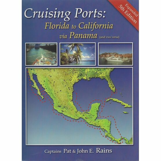 Crusing Ports: Florida to California via Panama