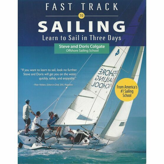 Fast Track to Sailing - Learn to Sail in Three Days