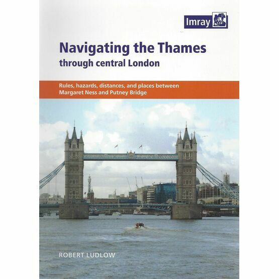 Imray Navigating the Thames through Central London