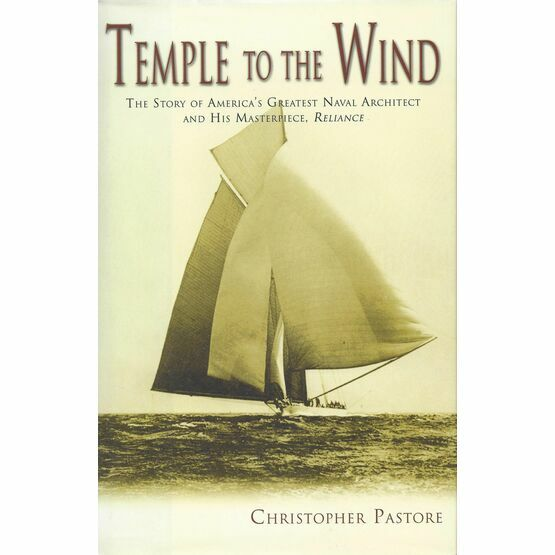 Temple to the Wind - The Story of America's Greatest Naval Architect