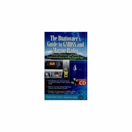 Boatowner's Guide to GMDSS & Marine Radio