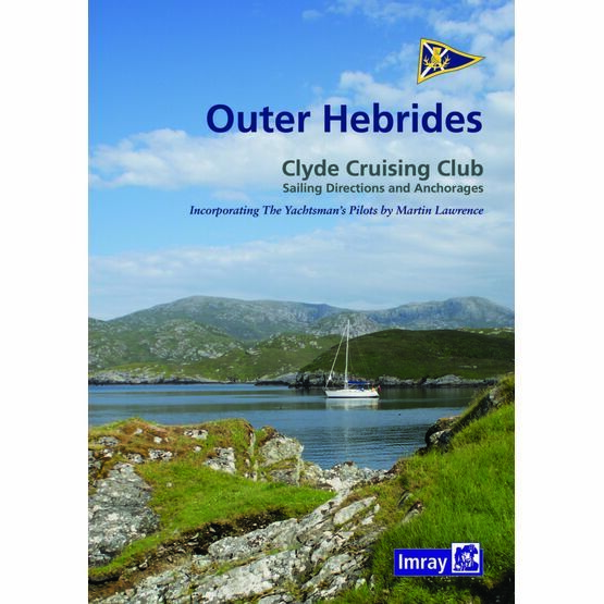 Clyde Cruising Club Sailing Directions Outer Hebrides.