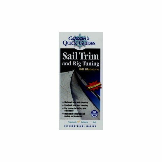 Captain\'s Quick Guides - Sail Trim & Rig Tuning