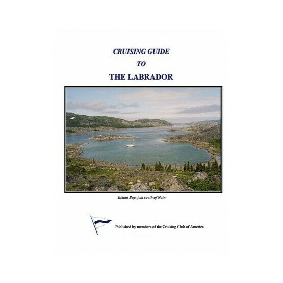 Imray Cruising Guide to Labrador