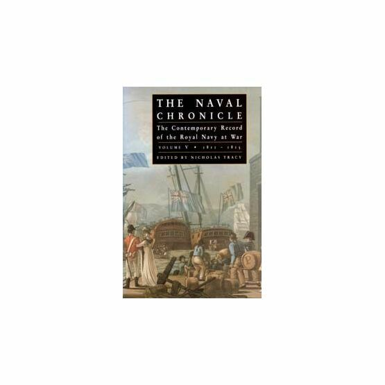 The Naval Chronicle vol V (Hard Back)