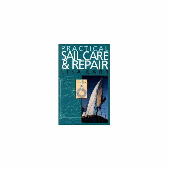Practical Sail Care and Repair