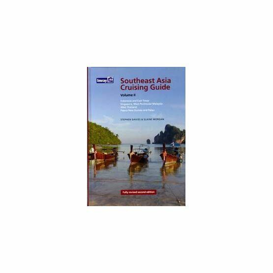 Imray Southeast Asia Cruising Guide Volume 2 (Second Edition)