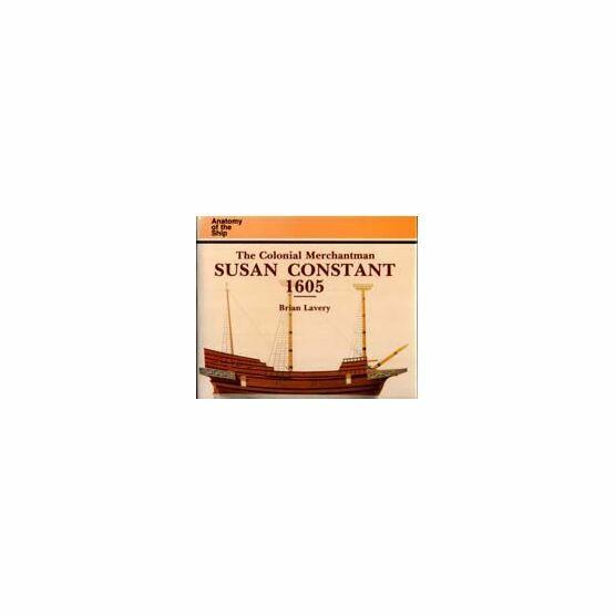 Anatomy of the ship, the Colonial Merchantmen Susan Constant 1605